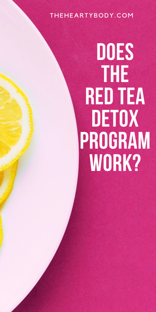 The Red Tea Detox Program is not just red tea despite the name of this weight loss program. There are other ingredients in this weight loss program. So the question stands does the red tea detox program work?