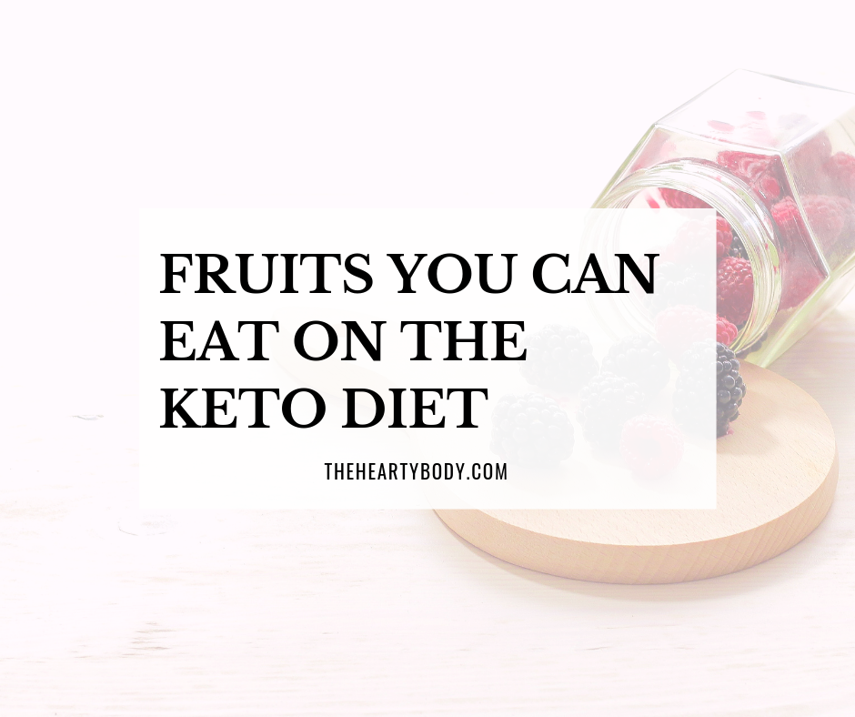 Fruits that are Keto Friendly