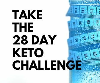 Take the 28 Day Keto Challenge
